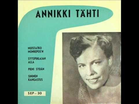 Annikki Tähti - Pieni Sydän (1956) - YouTube