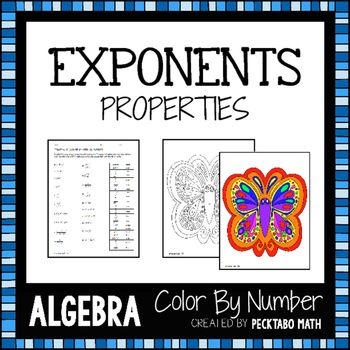 Properties of Exponents ALGEBRA Color By Number: Students solve problems to discover which number goes with what color and then color the corresponding spaces on the coloring page.