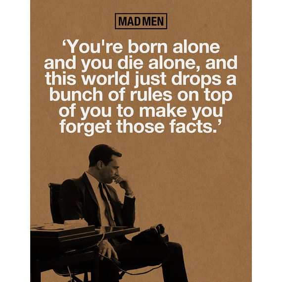 Mad Men Don Draper Quote Poster Print by WoodPanelBasement on Etsy, $19.99