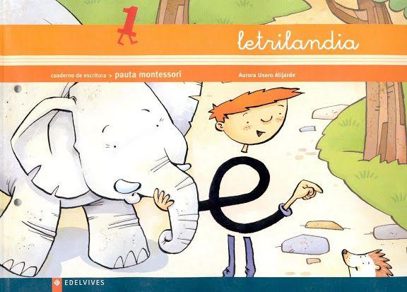 """Cuaderno de Escritura 1 del proyecto de aprendizaje de la lectoescritura """"Letrilandia"""" de Edelvives, pauta montessori, para el Segundo Ciclo de Educación Infantil. En este exitoso método, las letras se convierten en personajes de fantasía motivando a los niños en el aprendizaje."""