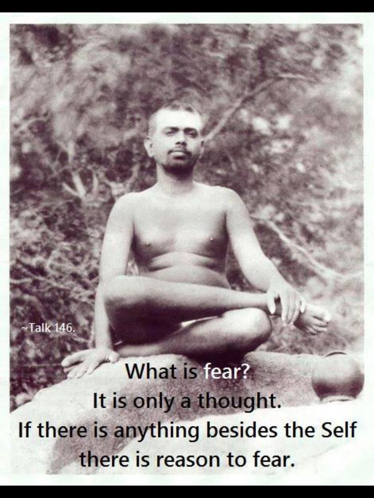 Sri Ramana Maharshi. Wisdom. Fear. Thought