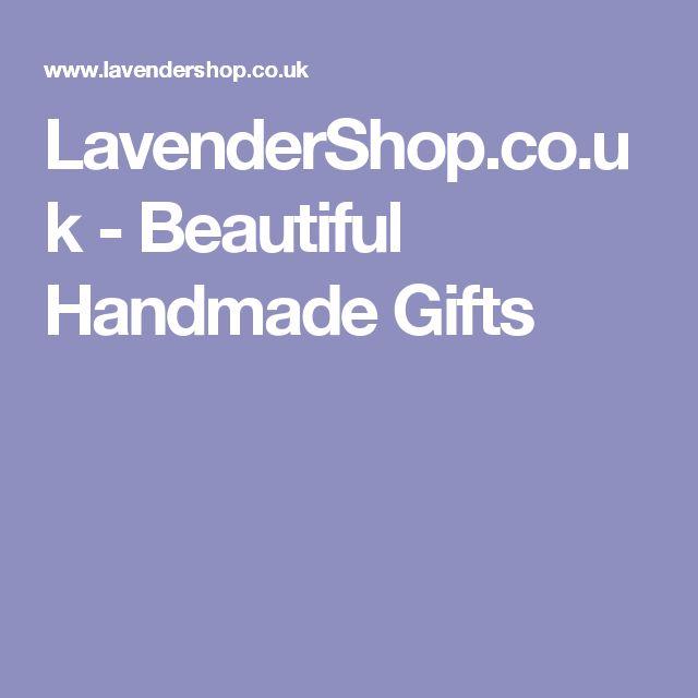 LavenderShop.co.uk - Beautiful Handmade Gifts