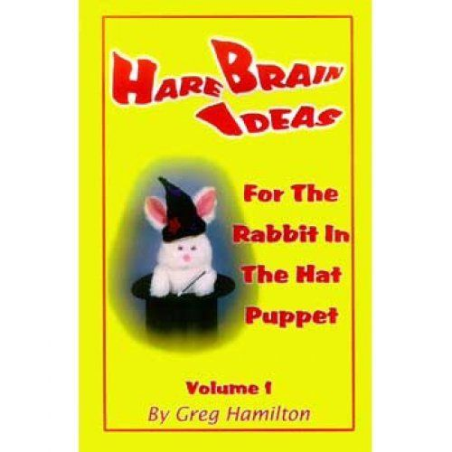 Hare Brain Ideas Book - Hamilton by Magic Parlor. $17.65. 87-page illustrated paperback. Great for beginners and experts. Includes 136 rabbit jokes and impressions, 45 magic tricks, 37 routines, and 90 gospel bits. Hare Brain Ideas for the Rabbit in the Hat Puppet is filled with fun ways to use the Rabbit in a Hat Puppet. The Rabbit can perform gags, jokes and impressions, as well as helping you with to perform magic tricks. The Rabbit can bring an item out of the top h...