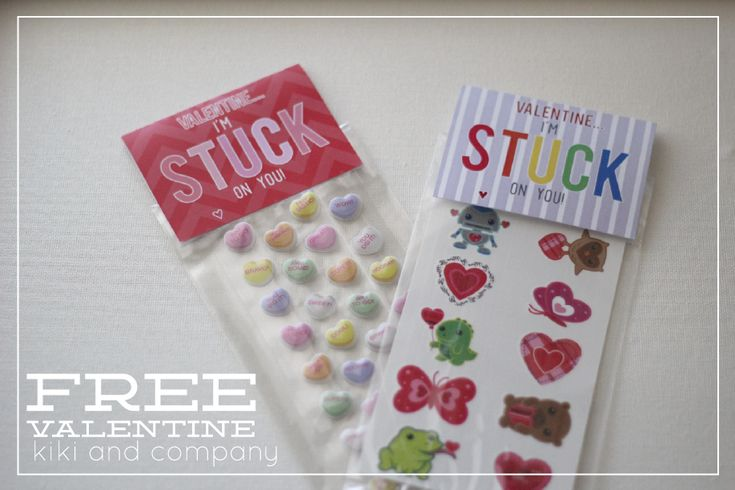 """""""I'm stuck on you, Valentine!"""" with stickers!"""