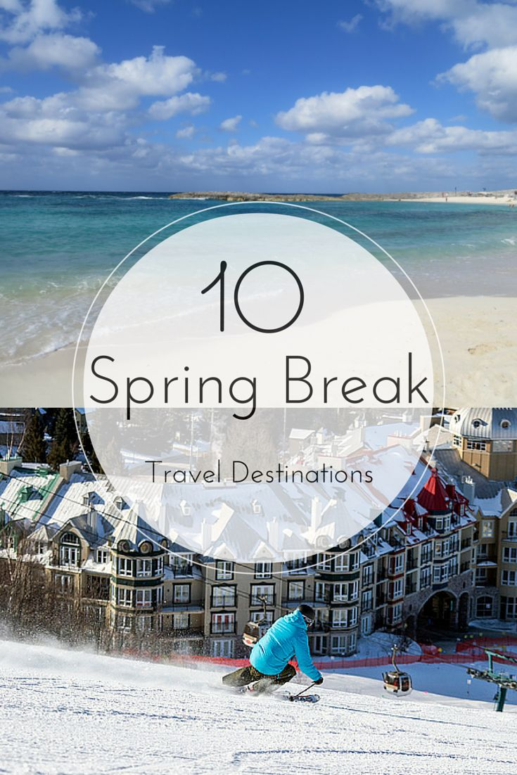 Best 25 spring break destinations ideas on pinterest for Winter break vacation spots