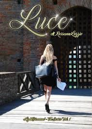 """Words! Not Facts, Only Words! : Recensione: """"Luce"""" di Rossana Lozzio"""