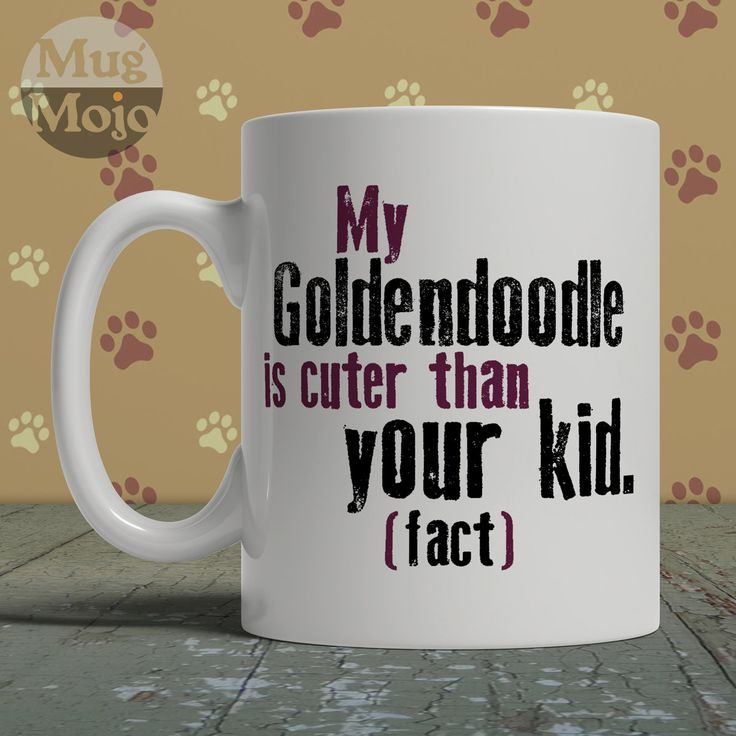 Goldendoodle Coffee Mug - My Goldendoodle Is Cuter Than Your Kid - Funny Ceramic Mug For Dog Lovers by MugMojo on Etsy