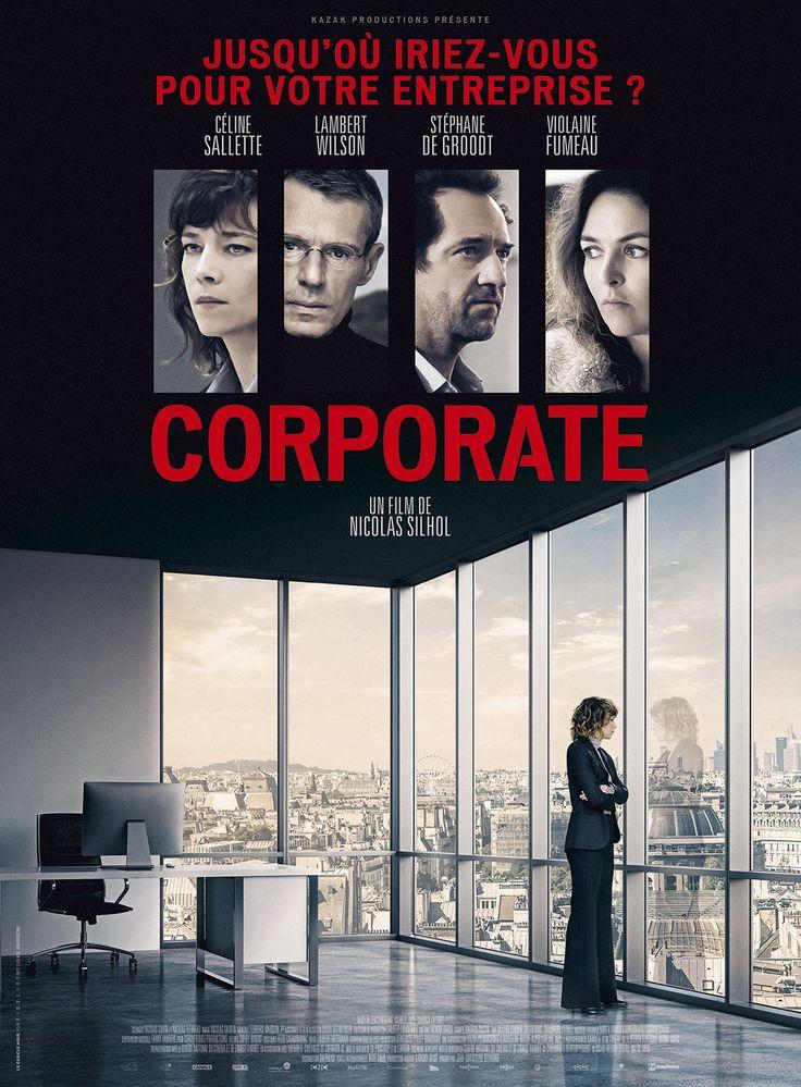 """Le 5 avril, sortie du film Corporate, avec Céline Salette, Lambert Wilson et Stéphane de Groodt . Bande-annonce ci-dessous. Emilie Tesson-Hansen est une jeune et brillante responsable des Ressources Humaines, une """"killeuse"""". Suite à un drame dans son..."""