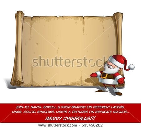 Vector Cartoon illustration of a happy smiling Santa Claus Celebrating Christmas and Inviting with Open Hands in front of a blank aged scroll. All elements neatly on well-defined Layers and groups