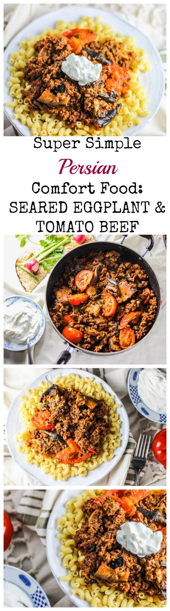 This Persian Seared Eggplant & Tomato Beef with Garlic Yogurt is the perfect Persian Comfort Food! And it is the easiest thing to make too! Eat it with bread or pasta! YUM!!!