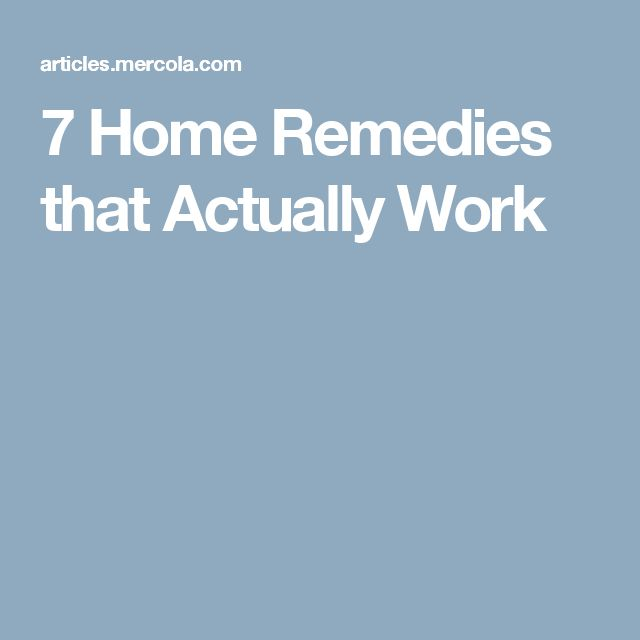 7 Home Remedies that Actually Work
