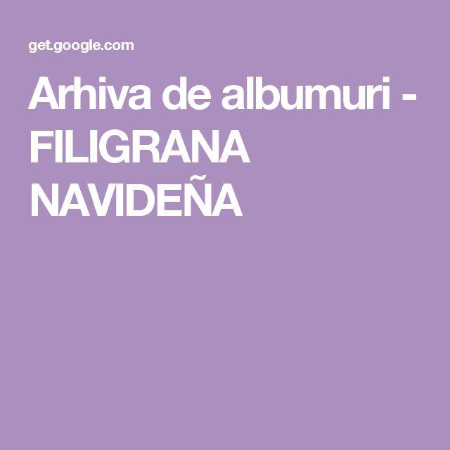 Arhiva de albumuri - FILIGRANA NAVIDEÑA