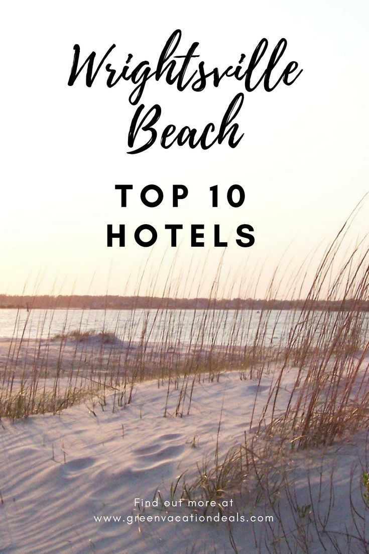 Top 10 Wrightsville Beach North Carolina Hotels Usa Travel Ideas