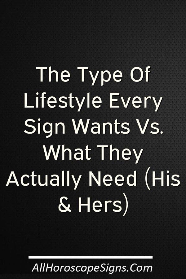 We All Endlessly Dream About Finally Getting The Chance To Live That Iconic Lifestyle We Ve How Are You Feeling Meaningful Life Zodiac Signs Funny