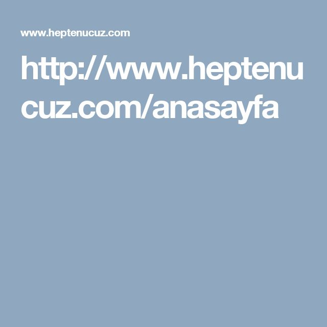 http://www.heptenucuz.com/anasayfa