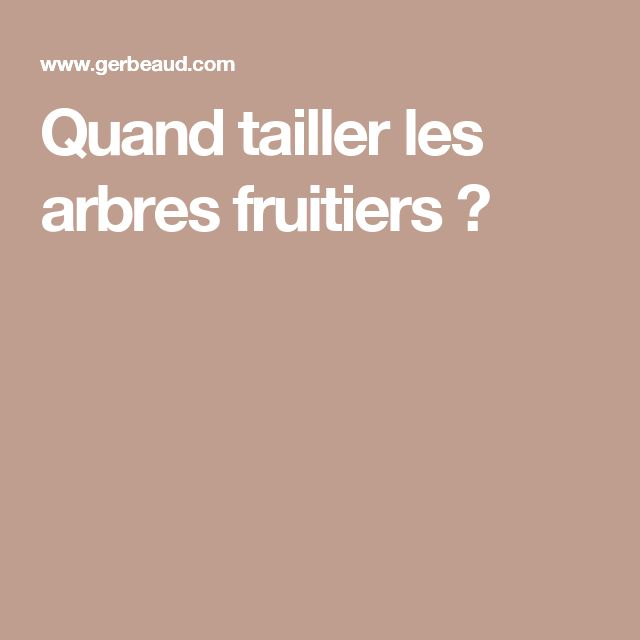 les 25 meilleures id es de la cat gorie taille arbre fruitier sur pinterest tailler arbre. Black Bedroom Furniture Sets. Home Design Ideas