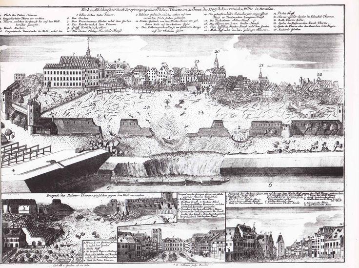 Als es noch keine Blitzableiter gab, ging der Pulverturm der Stadt Breslau wegen eines Blitzeinschlages in die Luft und legte große Teile der Stadt in Schutt und Asche. [Aus Stieff 1749]