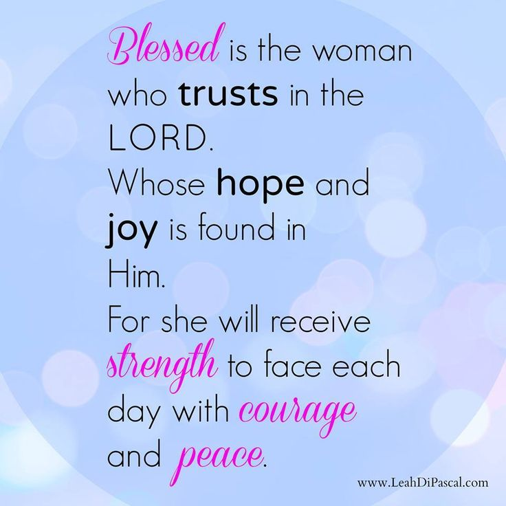 """Blessed Day Quotes From The Bible: """"Blessed Is The Woman Who Trusts In The Lord. Whose Hope"""