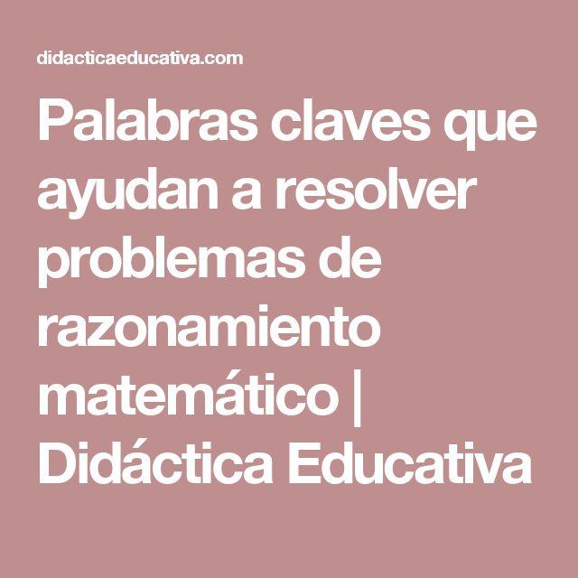 Palabras claves que ayudan a resolver problemas de razonamiento matemático   Didáctica Educativa