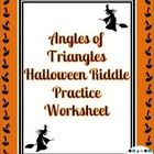 Angles of Triangles Halloween Riddle Worksheet  This riddle worksheets covers the various angles inside and outside of triangles.  These angles inc...