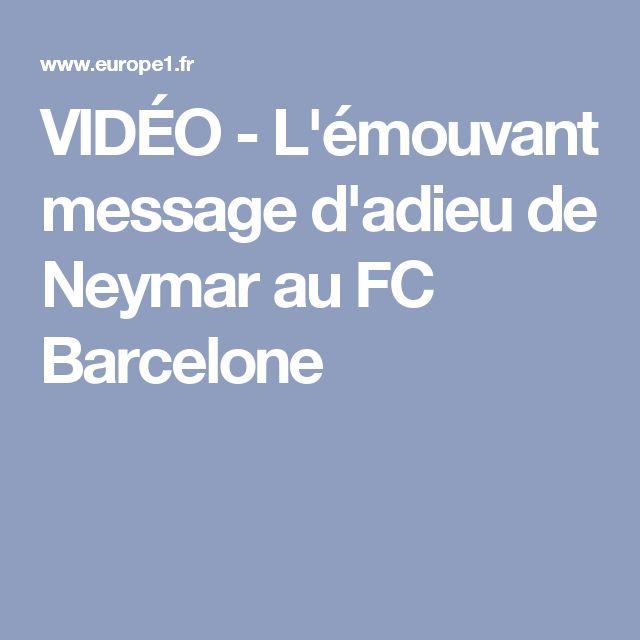 VIDÉO - L'émouvant message d'adieu de Neymar au FC Barcelone