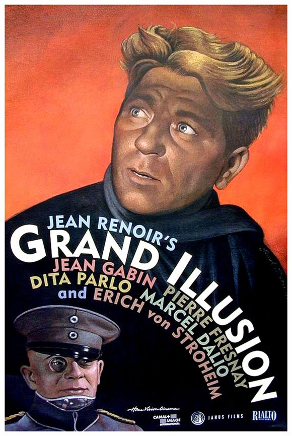 """Jean Renoir's Grand Illusion is one of my favorite movies ever. And Renoir is my favorite of French directors, bar none.  """"May the earth lie lightly upon our valiant enemy."""""""