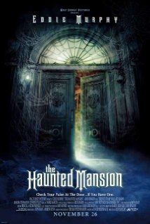 *THE HAUNTED MANSION (2003) Poster:  Workaholic realtor Jim Evers, his wife/business partner Sara + their two children are summoned to a mansion. When they discover that the place is haunted, Jim discovers an important lesson about the family he's neglected as they attempt to escape.  STARRING: Eddie Murphy, Marsha Thomason, Jenifer Tilly.....