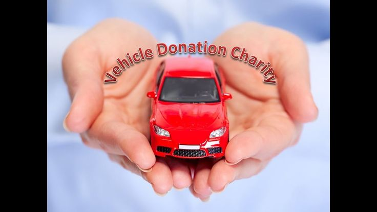Vehicle Donation Charity    donate car    car donation    how to donate ...