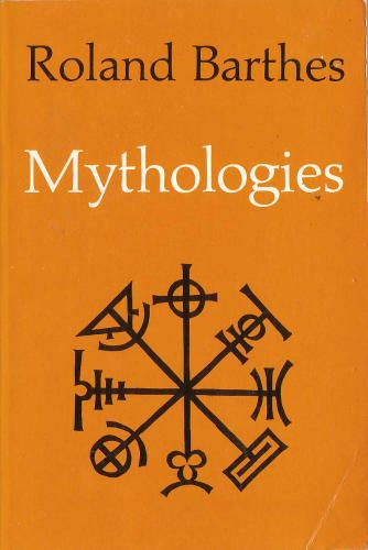 #Mythologies - R. Barthes