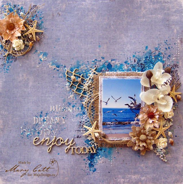 Mary's Crafty Moments: Enjoy Today - Guest Design for Maja Design Blog