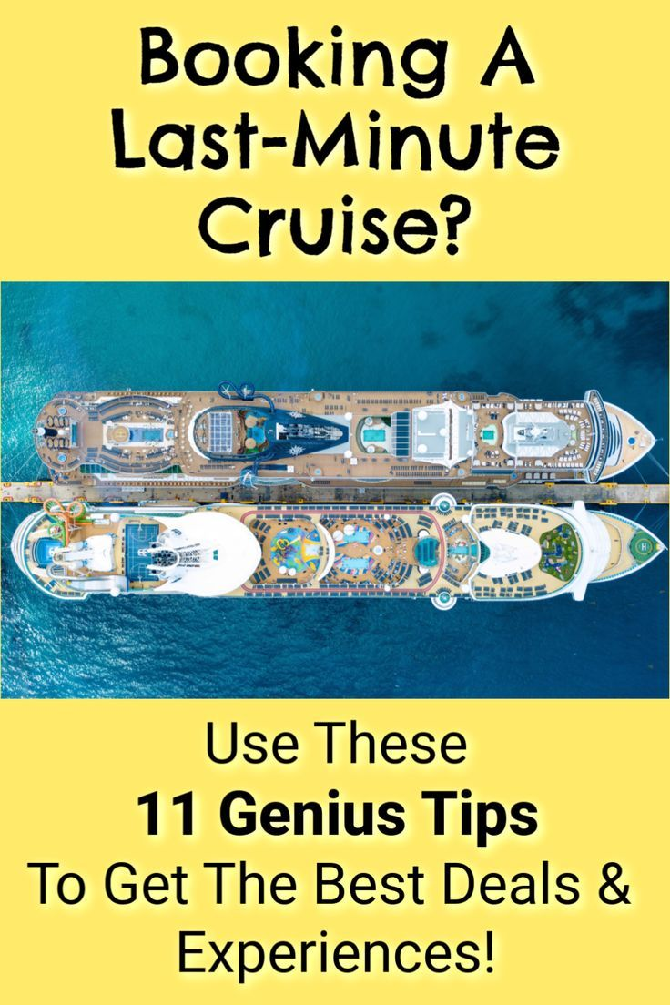 11 Genius Tips For Booking A Last Minute Cruise Last Minute Cruise Tips In 2020 Cruise Tips Last Minute Cruises Family Vacation Travel
