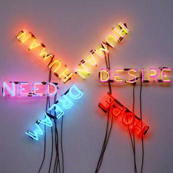    Art Words    Title: Human/Need/Desire Artist: Bruce Nauman