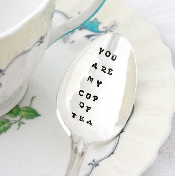 You Are My Cup Of Tea, hand stamped spoon for hot tea, stamped silverware, Kitchen flatware and cutlery for dining & entertaining on Etsy, $18.00