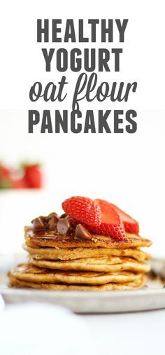 Healthy yogurt oat flour pancakes recipe! These light and fluffy, gluten free pancakes will fill you up with protein and fiber and satisfy that sweet breakfast craving. // Rhubarbarians #pancakes #yogurt #oatmeal #oatflour #glutenfree #healthyrecipes #breakfast #brunch