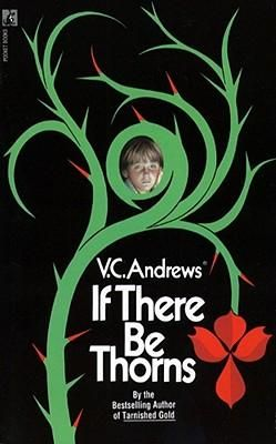 If There Be Thorns - V C Andrews