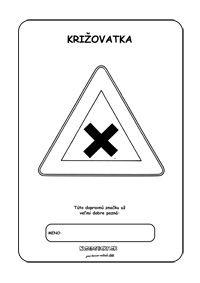 Dopravné značky - omaľovánky - križovatka