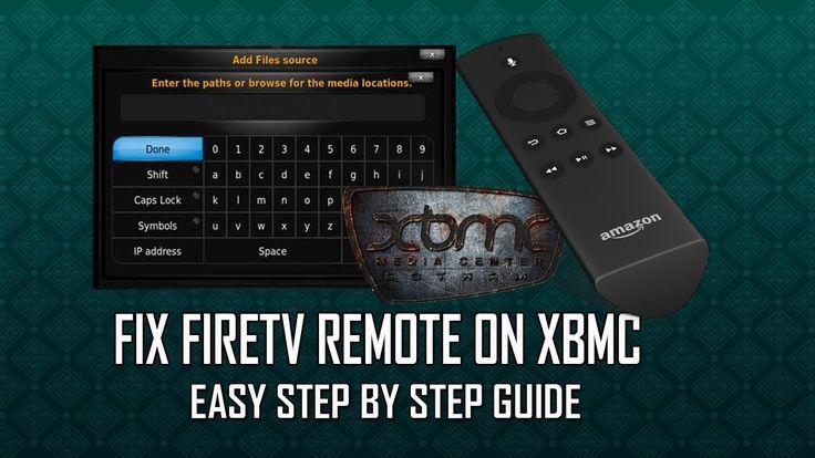Fix FireTV remote For XBMC