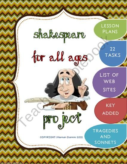 Shakespeare For All Ages Project (Lesson plans- 22 tasks- key added) from Hugs in! on TeachersNotebook.com (39 pages)  - Project about the great William Shakespeare with a variety of tasks for kids and also students from up to 12th graders.