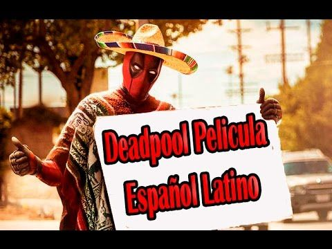 deadpool pelicula completa español latino full hd