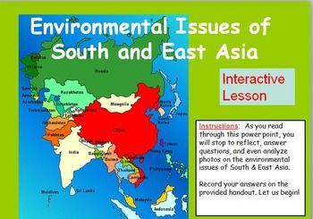 This is an interactive power point that focuses on South and East Asia's air and water pollution. The focus is on China and India. Most of the power point slides will prompt students to participate, either by listing causes and effects of pollution on the provided handout, reflecting on images, or answering thought provoking questions.Topics include: Asian Brown Cloud, air and water pollution found in China and India, indoor pollution, and biomass fuels.Each slide has interesting images to…