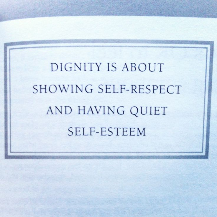 Dignity Quotes And Sayings: 17 Best Images About Self Respect On Pinterest