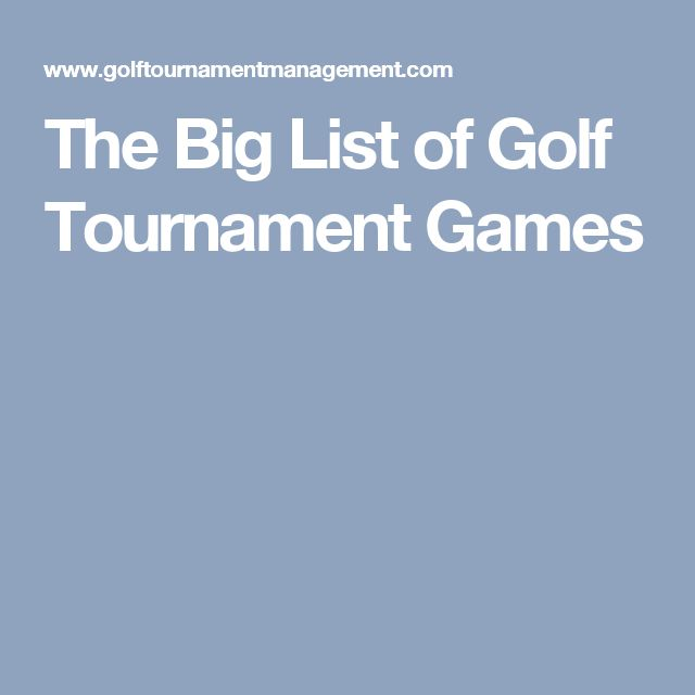 The Big List of Golf Tournament Games