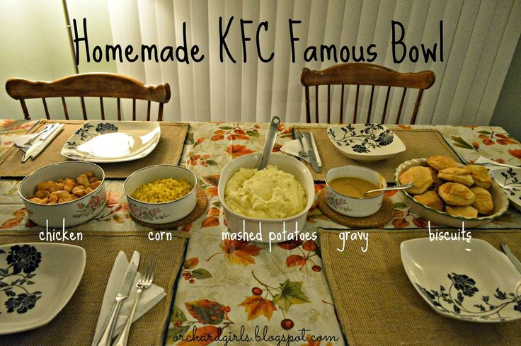 Orchard Girls: Homemade KFC Famous Bowls!