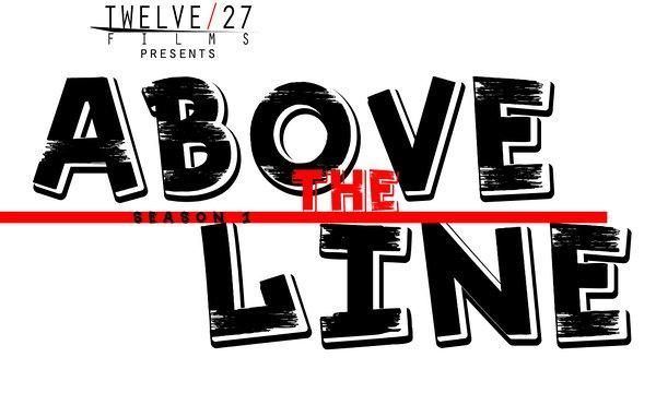 Above the Line (TV Series 2014- ????)