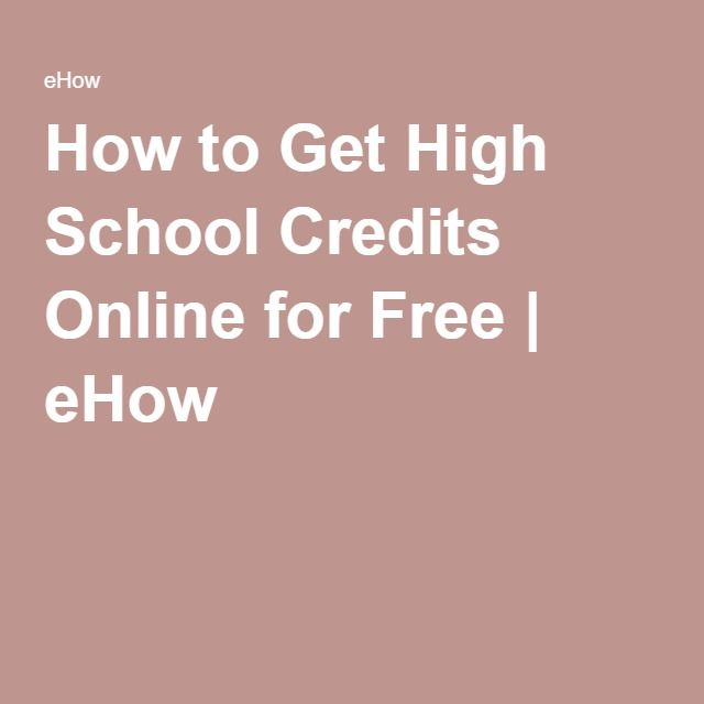 How To Get High School Credits Online For Free High School Issues