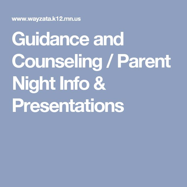 Guidance and Counseling / Parent Night Info & Presentations