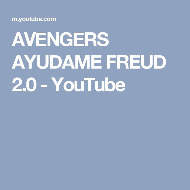 AVENGERS AYUDAME FREUD 2.0 - YouTube