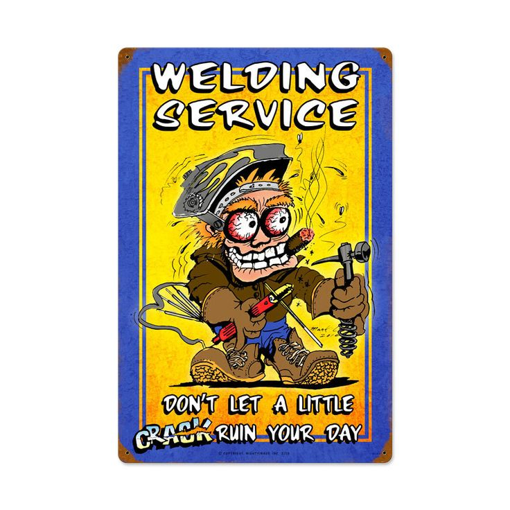 Welding Service Vintage Metal Sign 16 x 24 Inches, $58.97 (http://www.jackandfriends.com/welding-service-vintage-metal-sign-16-x-24-inches/)