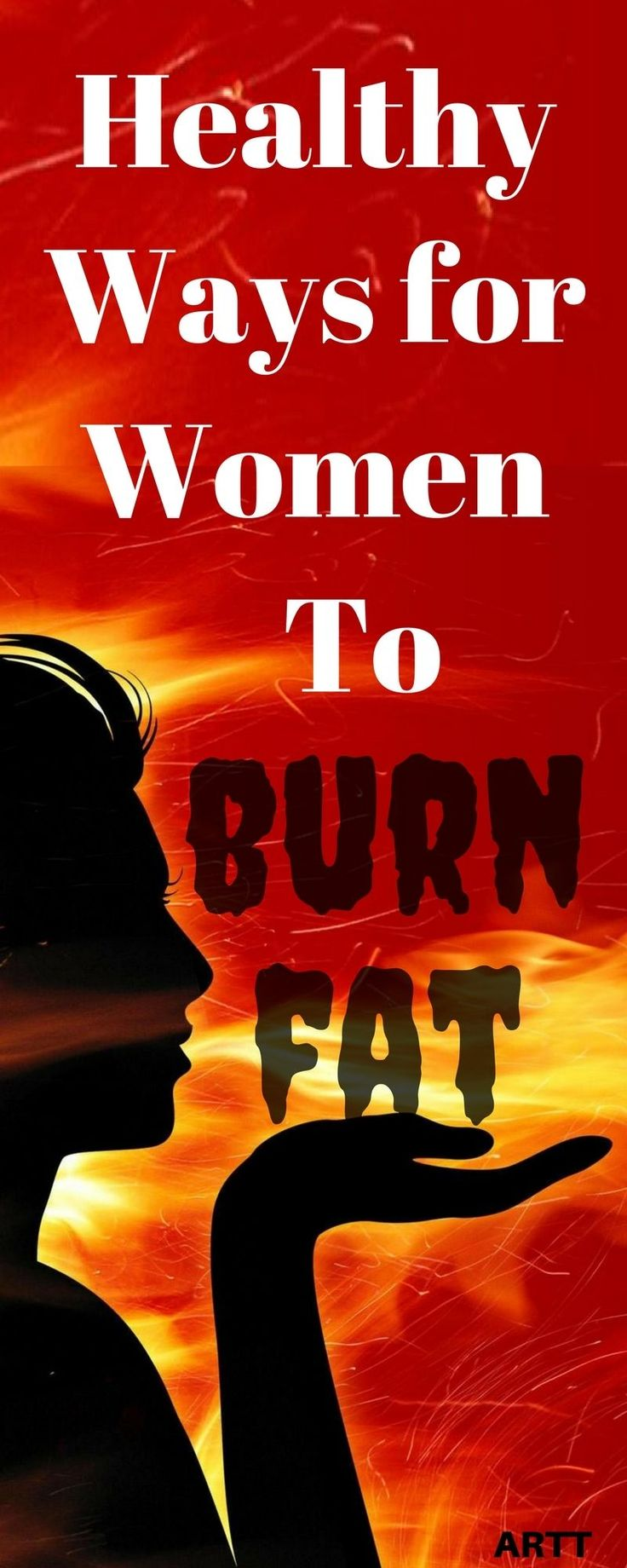 In searching for the best Fat Burners for Women, the term 'fat burner' is used to describe nutrition supplements that are claimed to acutely increase fat metabolism or energy expenditure, Healthy Ways for Women to Burn Fat | fat burners for women pills | fat burners for women best | fat burners for women drink | fat burners for women lose belly | supplements | fat burners | weight loss | burn fat | aroadtotravel.com #bellyfatburnerpills