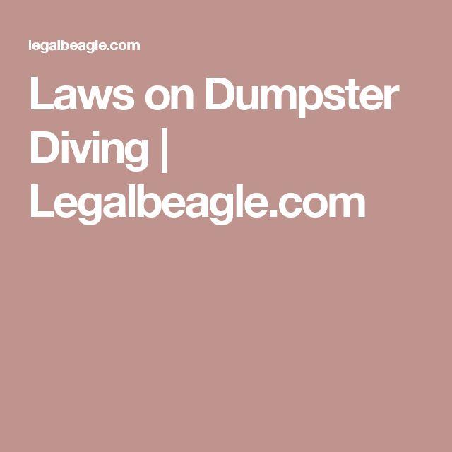 Laws on Dumpster Diving | Legalbeagle.com